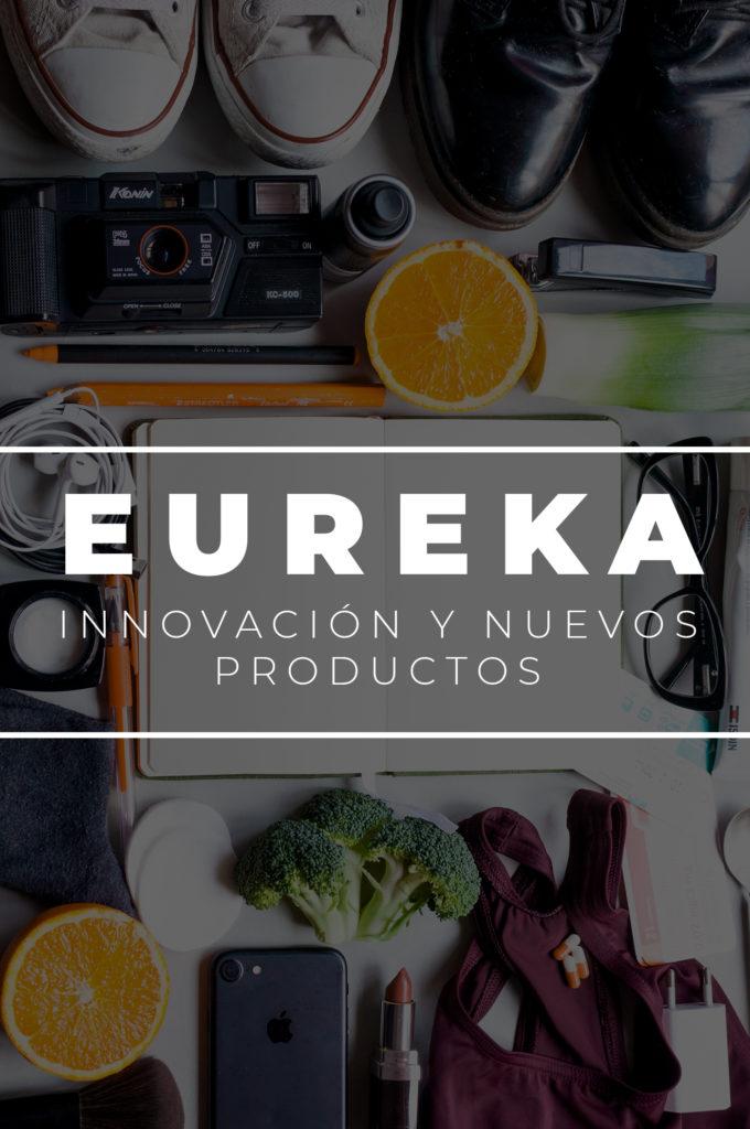 Eureka, innovación y nuevos productos